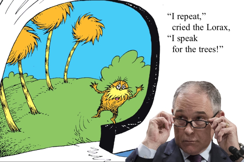 OMFG TRUMP - Lorax and Pruitt